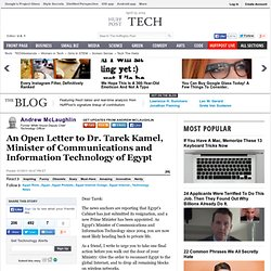 Andrew McLaughlin: An Open Letter to Dr. Tarek Kamel, Minister of Communications and Information Technology of Egypt