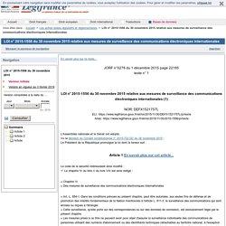 LOI n° 2015-1556 du 30 novembre 2015 relative aux mesures de surveillance des communications électroniques internationales