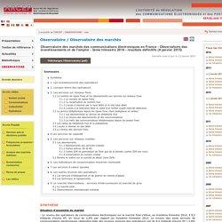Observatoire des marchés des communications électroniques en France - Observatoire des investissements et de l'emploi - 3ème trimestre 2014 - résultats définitifs (8 janvier 2015)
