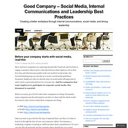 Good Company – Social Media, Internal Communications and Leadership Best Practices | Creating a better workplace through internal communications, social media, and strong leadership