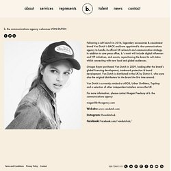 B. The Communications Agency welcomes VON DUTCH