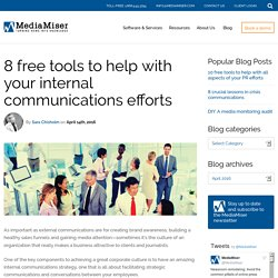 8 free tools to help with your internal communications efforts - MediaMiser