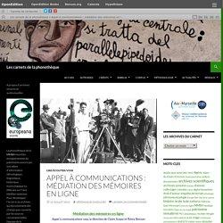 Appel à communications : médiation des mémoires en ligne