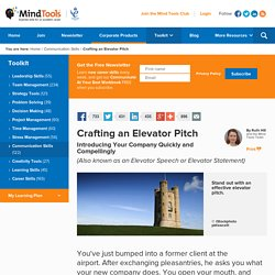 Crafting an Elevator Pitch - Communications Skills From MindTools.com
