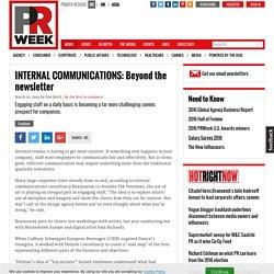 INTERNAL COMMUNICATIONS: Beyond the newsletter