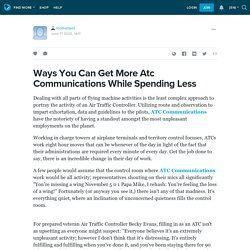 Ways You Can Get More Atc Communications While Spending Less : rhothetaint — LiveJournal