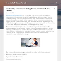 How Can Hiring Communications Strategy Services Toronto Benefits Your Company