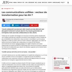 Les communications unifiées: vecteur de transformation pour les RH ?