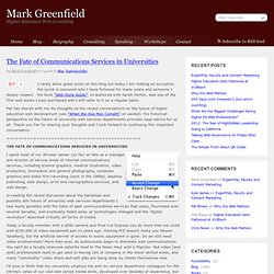 Mark Greenfield - Higher Education Web Consulting » The Fate of Communications Services in Universities