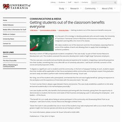 Getting students out of the classroom benefits everyone - Communications & Media - University of Tasmania, Australia