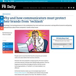 Why and how communicators must protect their brands from 'techlash' - PR Daily