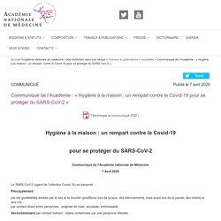 """Communiqué de l'Académie nationale de médecine : """"Hygiène à la maison : un rempart contre le Covid-19 pour se protéger du SARS-CoV-2"""""""
