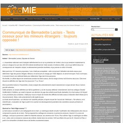 Communiqué de Bernadette Laclais - Tests osseux pour les mineurs étrangers : toujours opposée ! - InfoMIE.net