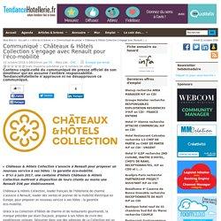 Communiqué Châteaux & Hôtels Collection s'engage avec Renault pour l'éco-mobilité