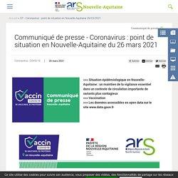 Communiqué de presse - Coronavirus : point de situation en Nouvelle-Aquitaine du 26 mars 2021