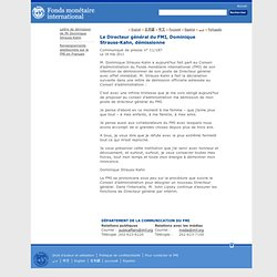 CP: Le DG du FMI, Dominique Strauss-Kahn, démissionne