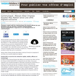 Communiqué Maison Albar Champs Elysées Mac Mahon lance une offre digitale exclusive