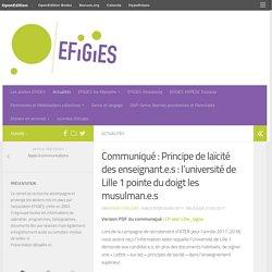 Communiqué : Principe de laïcité des enseignant.e.s : l'université de Lille 1 pointe du doigt les musulman.e.s – EFiGiES
