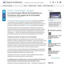 Le communiqué officiel de Facebook sur l'exclusion des pages du fil d'actualité