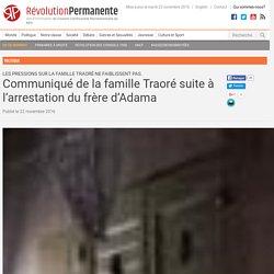 Communiqué de la famille Traoré suite à l'arrestation du frère d'Adama