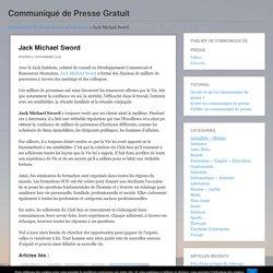 Jack Michael Sword - Communiqué de Presse GratuitCommuniqué de Presse Gratuit