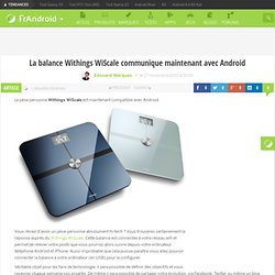 La balance Withings WiScale communique maintenant avec Android « FrAndroid Communauté Android