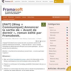[FAIT] [Blog + Communiqué] Annoncer la sortie de «Avant de dormir», roman édité par Framabook. – Participer à Framasoft
