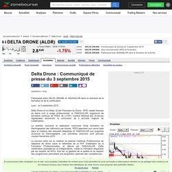 Delta Drone : Communiqué de presse du 3 septembre 2015