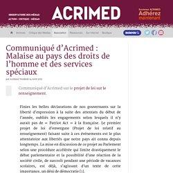 Communiqué d'Acrimed : Malaise au pays des droits de l'homme et des services spéciaux