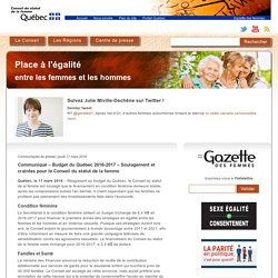 Communiqué – Budget du Québec 2016-2017 – Soulagement et craintes pour le Conseil du statut de la femme