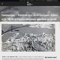 Communiqué - Troisième lien: Accès transports viables et le CRE de la Capitale-Nationale appellent au calme - Accès transports viables