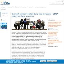EFSA 15/03/16 Comment communiquer lors d'une crise alimentaire – L'EFSA partage ses lignes directrices