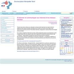 S'informer et communiquer sur internet et les réseaux sociaux - Circonscription Montpellier Nord