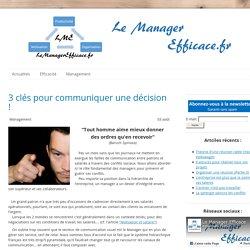 Communiquer une décision - Le Manager Efficace