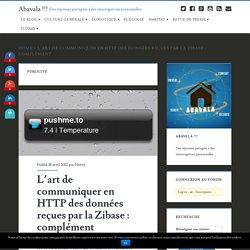 L'art de communiquer en HTTP des données reçues par la Zibase : complément