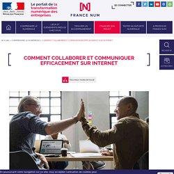 Comment collaborer et communiquer efficacement sur Internet