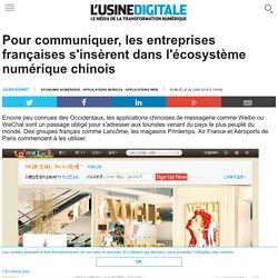 Pour communiquer, les entreprises françaises s'insèrent dans l'écosystème numérique chinois