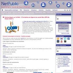 Communiquer sur le Web : 3 formations en ligne et en accès libre (EPN du réseau Sati21)