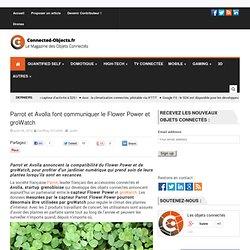 Parrot et Avolla font communiquer le Flower Power et groWatch
