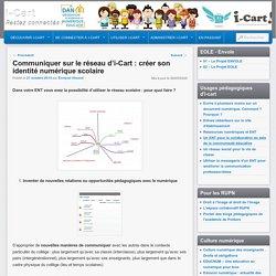 Communiquer sur le réseau d'i-Cart : créer son identité numérique scolaire
