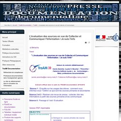 L'évaluation des sources en vue de Collecter et Communiquer l'Information / Je suis l'info