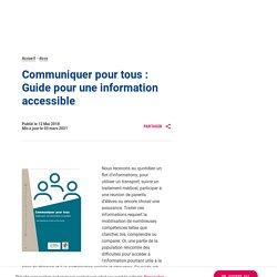 Communiquer pour tous : Guide pour une information accessible