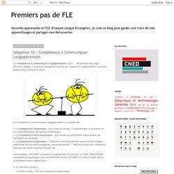 Premiers pas de FLE: Séquence 10 : Compétence à Communiquer Langagièrement