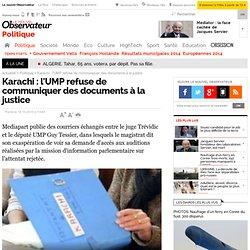 Karachi : l'UMP refuse de communiquer des documents à la justice - Politique