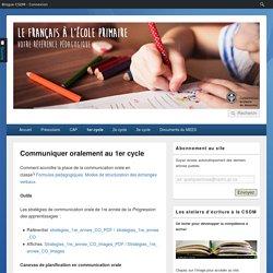 Communiquer oralement au 1er cycle – Le français à l'école primaire – CSDM
