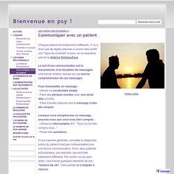 Communiquer avec un patient - Bienvenue en psy !