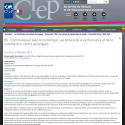 B5 - Communiquer avec le numérique : au service de la performance et de la visibilité d'un centre de langues