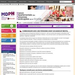 Communiquer avec une personne ayant un handicap mental - mdph33 :