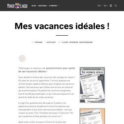 Activités pour communiquer FLE : Questionnaires sur mes vacances idéales - Mondolinguo - Français
