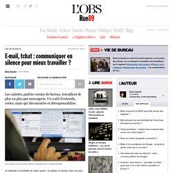 E-mail, tchat: communiquer en silence pour mieux travailler? - Rue89 - L'Obs